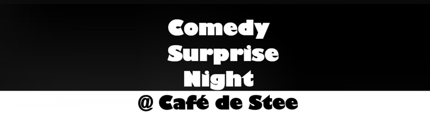 29 november: Comedy Suprise Night bij Café de Stee