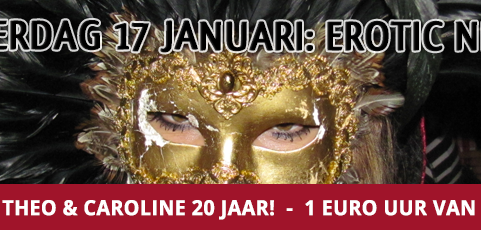 17 januari: Erotic night