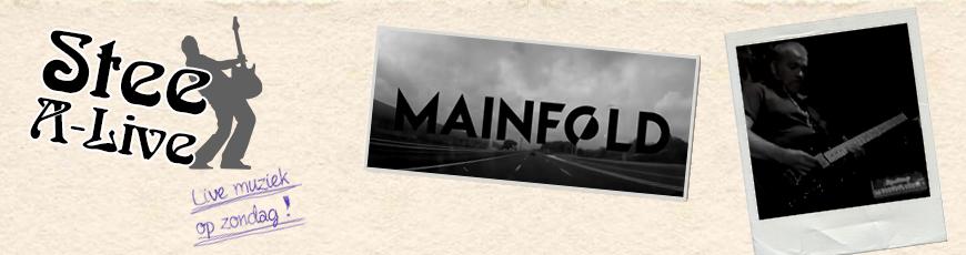 25 februari: Stee Alive met Mainfold