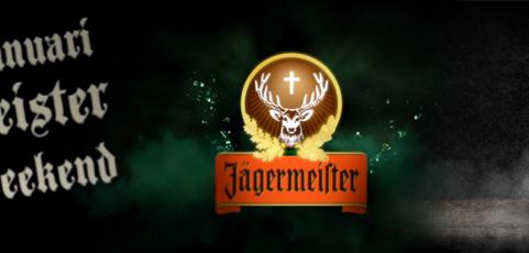 17 & 18 januari: Jägermeister promo weekend