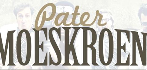 29 november: Pater Moeskroen live in De Stee